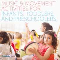 Music & Movement Activities for Preschoolers