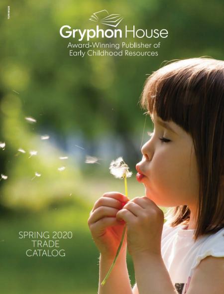 Gryphon House Spring 2020 Trade Catalog