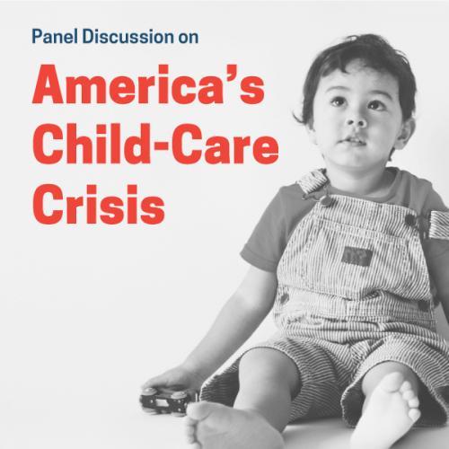 2021-panel-americas-child-care-crisis-600x600b
