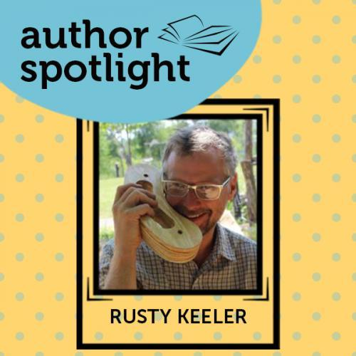 Rusty keeler author spotlight blog thumbnail